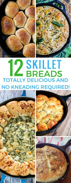 These cast iron skillet bread recipes are amazing and I love that there is no kneading required!