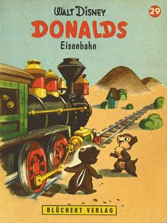 Walt Disney / Donalds Eisenbahn  1962