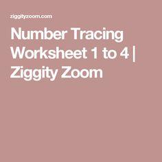 Number Tracing Worksheet 1 to 4   Ziggity Zoom