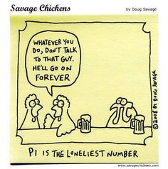Pi is the Loneliest Number