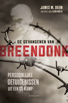 Na de invasie van België door de nazi's in 1940 werd het Fort van Breendonk door…
