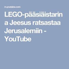 LEGO-pääsiäistarina Jeesus ratsastaa Jerusalemiin - YouTube Youtube, Jerusalem, Lego, Instagram, Nails Plus, Forts, Recipes, Black Stains, Skin Care