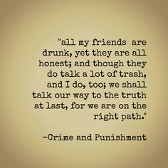 crime and punishment quote - Dostoyevsky
