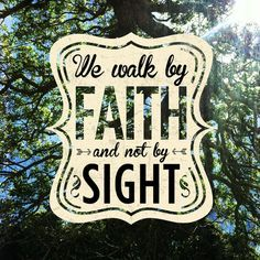 We walk by faith and not by sight. #cdff #faith #godisgood #christian