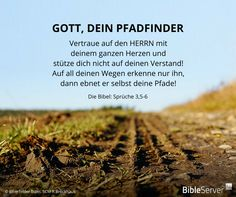 Gott, dein Pfadfinder   Lies den Bibelvers auf #BibleServer nach   Sprüche 3,5-6