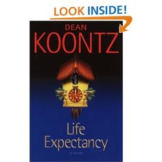 Life Expectancy by Dean Koontz.  Dean Koontz can be hit or miss, but when he hits it is downright creepy.