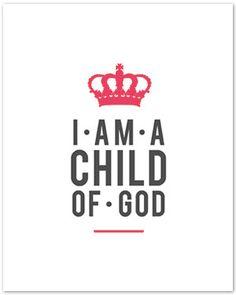 I am A Child of God - Royal Print in Cutsom Colors
