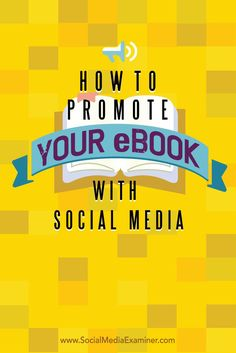 Do you have an ebook that needs exposure?  Social media can help you build visibility and generate leads with ebooks.  In this article youll discover six ways to promote your ebook on social media. Via @smexaminer.