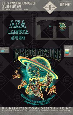 Lambda Chi Alpha Lambda Lift Off #BUonYOU #greek #greektshirts #greekshirts #fraternity #lambdachialpha #lambda #liftoff #astronauts