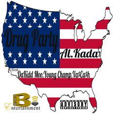 New single: Drug Party by Al.Kada feat. DaKidd Moo, Young Champ, & Va$Ca$h