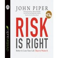 Audiobook Review: Risk Is Right by John Piper