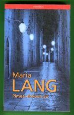Pimeä elokuun yö | Lang Maria