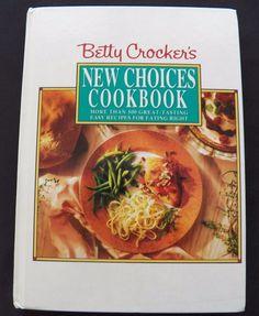 $3.00 - Betty Crocker's New Choice Cookbook 1993 HC 1st. ed. (8916-708) cookbooks