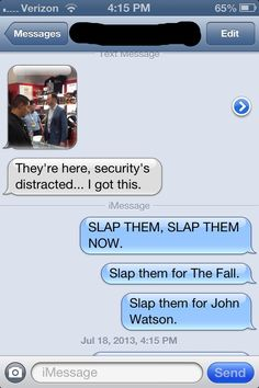 Slap them for John Watson!  This is great, haha.