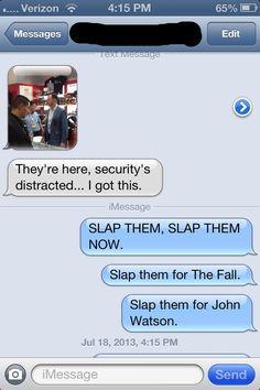 Slap them for John.
