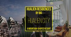 Hualien Residences by BIG: A Mountain-Shaped Resort #Architects #Urbanism #Urbandesigner #architecture #architecture-lover #architecture_hunter #architecturephoto #architecture_view #architecturephotography #architectures #architecture_best #architectureilike #architecturedaily #architecturewatch #architectureschool #architecturepicture #architecturedetails #architectureape #architectureart