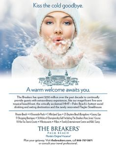 MDG Advertising Extends a Warm Welcome in New Winter Campaign for The Breakers Palm Beach Breakers Palm Beach, The Breakers, Luxury Marketing, Direct Marketing, Florida Resorts, Target Audience, Advertising Campaign, Welcome, Luxury Branding