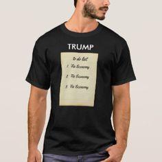 Trump To Do List T-Shirt--fix the economy