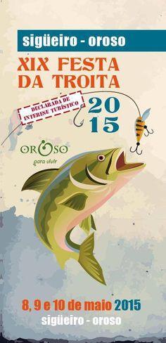XIX FESTA DA TROITA 2015 EN OROSO #ViajesTuriplanet XIX #Festa da #Troita que tendrá lugar los próximos días 8, 9 y 10 de Mayo en el lugar de #Sigueiro , en el municipio de #Oroso . Los asistentes a estas tres jornadas gastronómicas podrán disfrutar con las numerosas actividades como Campeonato de #Pesca modalidad adulta e infantil, actuación de grandes orquestas del momento, y por supuesto, la degustación de este delicioso pescado. #Fiesta de #Galicia de Interés Turístico