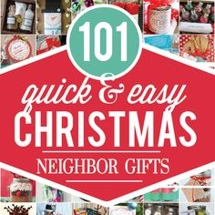 Christmas Neighbor Gifts galore! We rounded up OVER 100 quick and easy holiday gift ideas for your neighbors or friends. Most come with free printables too!