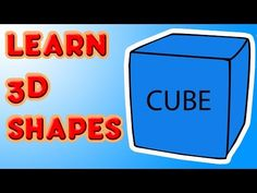 Learn 3D Shapes - CUBE -  Fun kindergarten lesson for kids