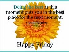 have a great friday quotes - Bing Images