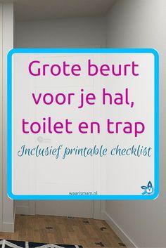 Grote beurt voor je hal, toilet en trap. Onderdeel van de Voorjaars-Challenge. Deel 3 van 10. Meedoen? Ga naar waarismam.nl