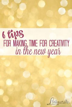Looking to make more time for you and your creative interests this year? Here are 6 ways to get you started, plus a free downloadable goal-setting sheet!