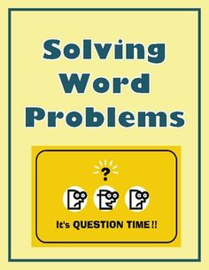 A set of 7 math posters for your classroom that show students step-by-step how to decode and solve word problems.  The problem-solving graphic orga...