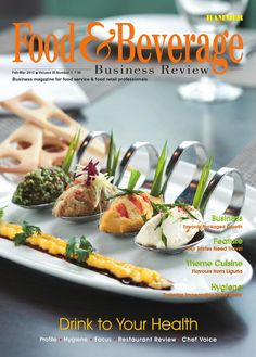 Food & Beverage Business Review  ( Feb-Mar 2013) Business Magazine for food service & food retail professionals