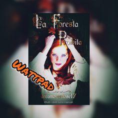 """La foresta proibita"" su wattpad 🧡"