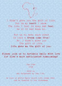 """Adoption party invite.  """"life gave us the gift of you"""" requests no presents but rather things that can be donated to our babies orphanage."""