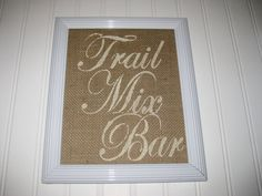 TRAIL MIX BAR Wedding Sign  Burlap Insert by 2PerfectionDecor, $9.00