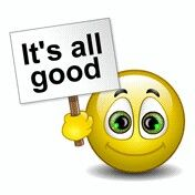It's all good !!! Всё хорошо !!!