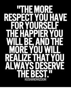 respect yourself and never settle for less than you deserve.  if you want to be treated better demand better.  don't allow someone to disrespect you or reduce you to a sexual object.  and if that happens, dont excuse their behavior or give vague ultimatums without clear boundries.