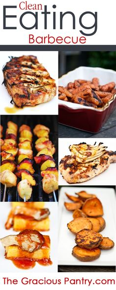 Clean Eating Barbecue Recipes.