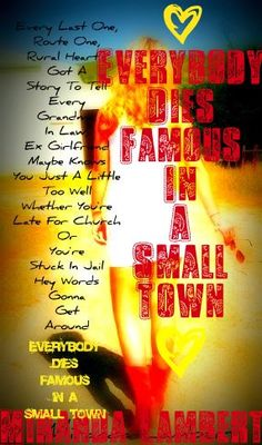 FAMOUS IN A SMALL TOWN CHORDS by Miranda Lambert ...