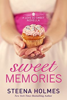 Sweet Memories: a sweet love story for soul mates. (Decadent Events Book 1) - Kindle edition by Steena Holmes. Literature & Fiction Kindle eBooks @ Amazon.com.