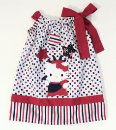 Hello Kitty 4th of July - Statue of Liberty Pillowcase dress Only  Sizes 0-6mo, 6-12mo, 12-18mo, 18-24mo, 2t, 3t, 4t, 5/6, 7/8