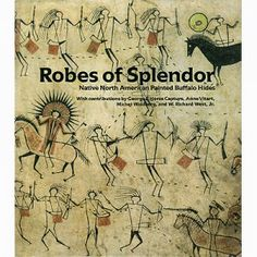 Robes of Splendor Out- of- Print #BOOK   #SouthDakota Specializing in the #Art of the #Lakota
