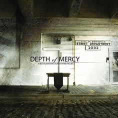 ALBUM - Depth Of Mercy, by Red Mountain Music