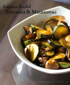 Fresh garden zucchini, mushrooms and garlic roasted with balsamic vinegar and extra virgin olive oil until golden brown makes a tasty side dish. Mushroom Zucchini Recipe, Roast Zucchini, Mushroom Recipes, Mushroom Soup, Side Dish Recipes, Vegetable Recipes, Vegetarian Recipes, Cooking Recipes, Healthy Recipes