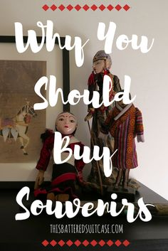 Why You Should Buy Souvenirs