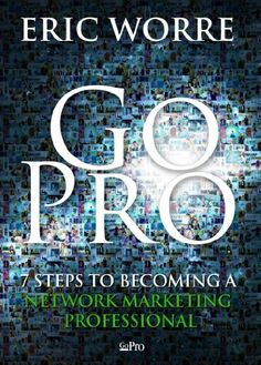 Go Pro - 7 Steps to Becoming a Network Marketing Professional by Eric Worre, http://www.amazon.com/dp/0988667908/ref=cm_sw_r_pi_dp_5MuHrb176FYAD