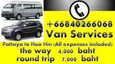 ||| Call  +66840266068 | Car:Van:Taxi: Service Pattaya to Hua Hin