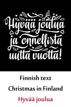 Finnish text Christmas in Finland Hyvaa joulua Christmas Farm, Christmas Text, All Things Christmas, Graphic Illustration, Illustrations, Typography, Lettering, First They Came, School Design