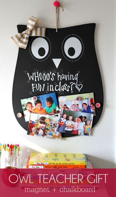 Super Cute and Inexpensive Owl Teacher Gift - a magnet and chalkboard sign! Owl Classroom Decor, Classroom Themes, Classroom Teacher, Kindergarten Classroom, Future Classroom, School Teacher, Owl Teacher Gifts, Little Presents, Owl Crafts