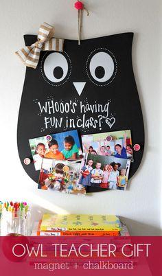 Super Cute and Inexpensive Owl Teacher Gift - a magnet and chalkboard sign! { lilluna.com }