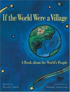 "This lesson plan is to compliment the book, ""if the world were a village"" by David J Smith. This could go much longer than just one lesson (I could. The Rainbow Fish, Teaching Economics, Teaching Social Studies, Economics Lessons, Math Lessons, Social Issues, Green Books, Positive Messages, Bloomer"