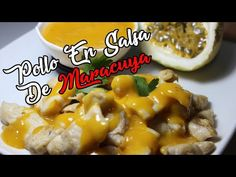 Pollo en salsa de maracuya - receta exótica - YouTube Macaroni And Cheese, Chicken, Meat, Ethnic Recipes, Youtube, Eating Clean, Cooking, Mac And Cheese, Backgrounds